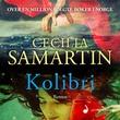"""Kolibri - roman"" av Cecilia Samartin"