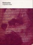 """""""Tragediens fødsel"""" av Friedrich Nietzsche"""