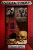 """""""Incubus Dreams (12) Anita Blake Vampire Hunter """" av Laurell K. Hamilton"""