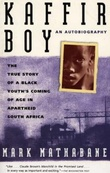 """Kaffir boy - the true story of a black youth's coming of age in apartheid South Africa"" av Mark Mathabane"