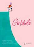"""""""Girlskate"""" av Steffen R. M. Sørum"""