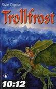 """""""Trollfrost"""" av Sissel Chipman"""