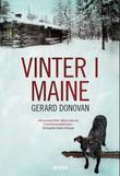 """""""Vinter i Maine - roman"""" av Gerard Donovan"""