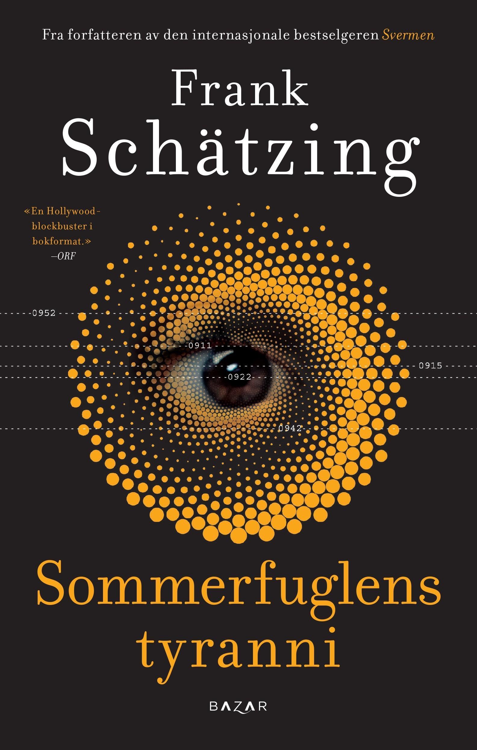 """""""Sommerfuglens tyranni - roman"""" av Frank Schätzing"""
