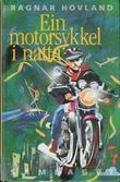"""Ein motorsykkel i natta"" av Ragnar Hovland"