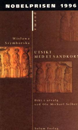 """""""Utsikt med et sandkorn"""" av Wislawa Szymborska"""