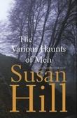 """""""The various haunts of men - a Simon Serrailler crime novel"""" av Susan Hill"""