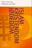 """""""Historien om Gud - i jødedom, kristendom og islam"""" av Karen Armstrong"""