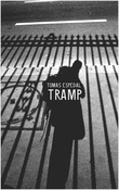 """Tramp - or the art of living a wild and poetic life"" av Tomas Espedal"