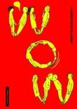 """""""Wow - 7 kjærestefortellinger"""" av Anna Bache-Wiig"""