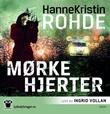 """""""Mørke hjerter"""" av Hanne Kristin Rohde"""