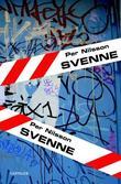 """""""Svenne - en (u)mulig fortelling"""" av Per Nilsson"""