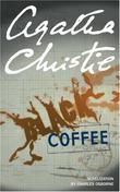 """Black coffee"" av Agatha Christie"