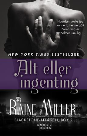 """""""Alt eller ingenting"""" av Raine Miller"""
