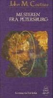 """""""Mesteren fra Petersburg"""" av John M. Coetzee"""