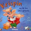 """""""Krispin og de tre små grisene"""" av Ted Dewan"""