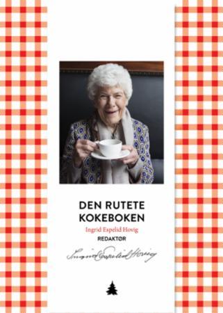 """""""Den rutete kokeboken - basiskokebok med over 1500 oppskrifter for store og små husholdninger"""" av Ingrid Espelid Hovig"""