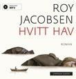 """""""Hvitt hav"""" av Roy Jacobsen"""