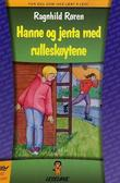 """""""Hanne og jenta med rulleskøytene"""" av Ragnhild Røren"""