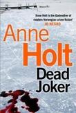 """""""Dead joker"""" av Anne Holt"""