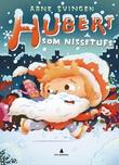 """""""Hubert som nissetufs"""" av Arne Svingen"""