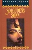 """""""Solgudens sønn"""" av Pauline Gedge"""