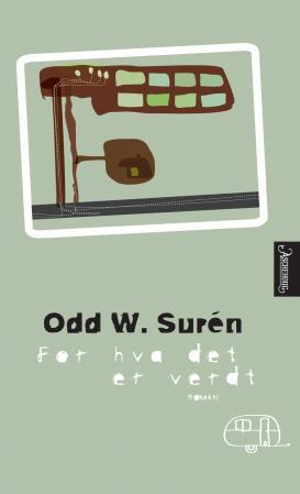 """""""For hva det er verdt - roman"""" av Odd W. Surén"""