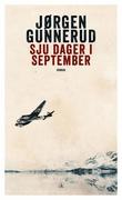 """Sju dager i september - roman"" av Jørgen Gunnerud"