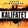 """""""Kalifatet"""" av Terje Bjøranger"""