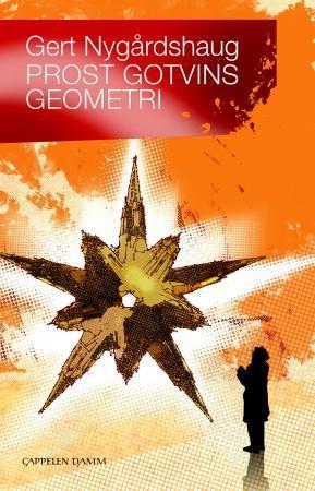 """""""Prost Gotvins geometri"""" av Gert Nygårdshaug"""