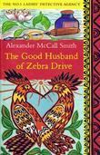 """""""The good husband of Zebra drive"""" av Alexander McCall Smith"""