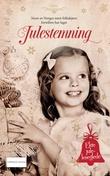 """""""Julestemning - 2019"""" av Frid Ingulstad"""