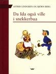 """""""Da Ida også ville i snekkerbua!"""" av Astrid Lindgren"""