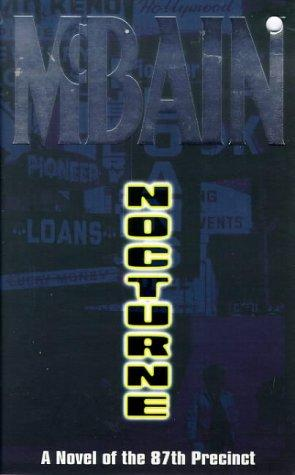 """Nocturne - a novel of the 87th Precinct"" av Ed McBain"