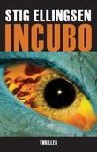 """""""Incubo"""" av Stig Ellingsen"""