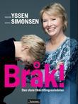 """""""Bråk! - den store likestillingssvindelen"""" av Marie Simonsen"""