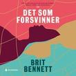 """""""Det som forsvinner"""" av Brit Bennett"""