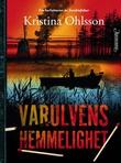 """""""Varulvens hemmelighet"""" av Kristina Ohlsson"""