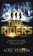 """Timeriders"" av Alex Scarrow"