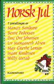 """""""Norsk jul - 7 fortellinger"""" av Margit Sandemo"""