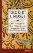 """""""Fru Marta Oulie ; Den lykkelige alder ; Fortellingen om Viga-Ljot og Vigdis"""" av Sigrid Undset"""