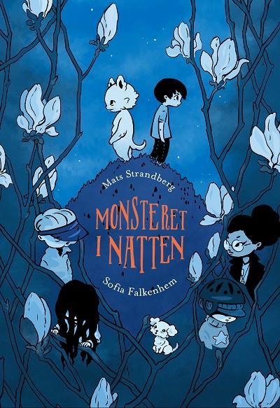 """""""Monsteret i natten"""" av Mats Strandberg"""