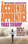 """""""The accidental apprentice"""" av Vikas Swarup"""