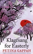 """Klagesang for Easterly"" av Petina Gappah"