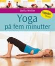 """""""Yoga på fem minutter"""" av Stella Weller"""