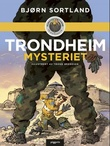 """Trondheim-mysteriet"" av Bjørn Sortland"