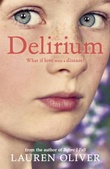 """Delirium - delirum trilogy 1"" av Lauren Oliver"