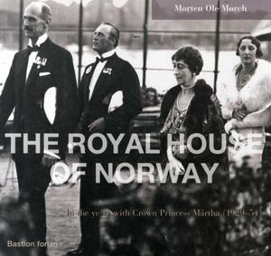 """""""The royal house of Norway - in the years with Crown Princess Märtha (1929-54)"""" av Morten Ole Mørch"""