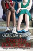 """When I was invisible"" av Dorothy Koomson"