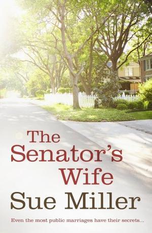 """""""The Senator's Wife"""" av Sue Miller"""